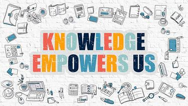 Knowledge empowers us.