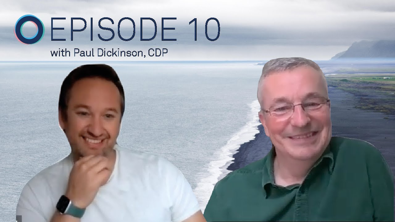 Ep.10: Reflecting on 20 Years of Sustainability with Paul Dickinson, CDP